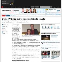 Burnt RV belonged to missing Alberta couple - Edmonton