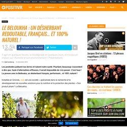 Le Beloukha : un désherbant redoutable, français... et 100% naturel !