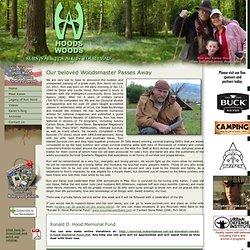 » Sad news. Our beloved Woodsmaster Passes Away