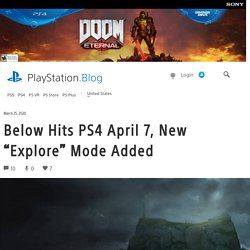 """Below Hits PS4 April 7, New """"Explore"""" Mode Added"""