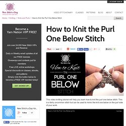 What Does Knit One Stitch Below Mean : Crafts Pearltrees