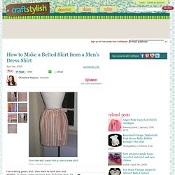 How to Make a Belted Skirt from a Mens Dress Shirt