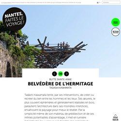 Belvédère de l'Hermitage - Le voyage à Nantes