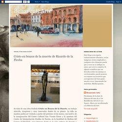 BenaventeArte: Cristo en brazos de la muerte de Ricardo de la Flecha
