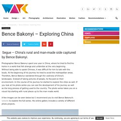 Bence Bakonyi – Exploring China