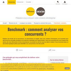 Benchmark : comment analyser vos concurrents ?