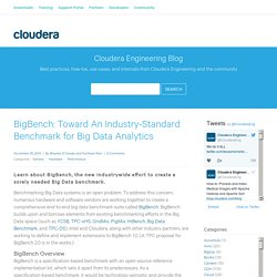 BigBench: Toward An Industry-Standard Benchmark for Big Data Analytics - Cloudera Engineering Blog