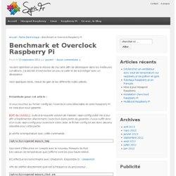 Benchmark et Overclock Raspberry Pi