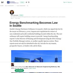 Energy Benchmarking Becomes Law in Seattle – Alex Abossein of Abossein Engineering Bellevue, WA – Medium