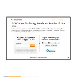 Content - B2B Content Marketing: Trends and Benchmarks for 2012