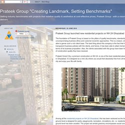 Prateek Group launched new residential projects on NH 24 Ghaziabad