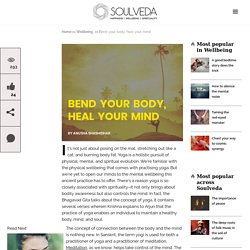 Bend your body, heal your mind