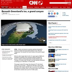 Beneath Greenland's ice, a grand canyon