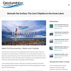 Beneath the Surface: The Line 5 Pipeline in the Great Lakes