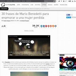 30 frases de Mario Benedetti para enamorar a una mujer perdida