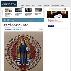 Benedict Option FAQ