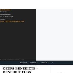Oeufs Bénédicte - Benedict eggs