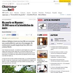 Ma yourte en Mayenne: 36000euros et la bénédiction du maire