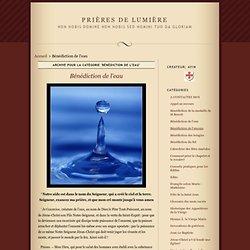 Bénédiction de l'eau · Prières de Lumière