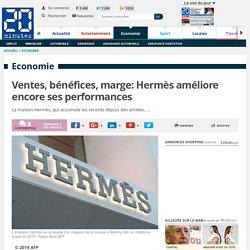 Ventes, bénéfices, marge: Hermès améliore encore ses performances