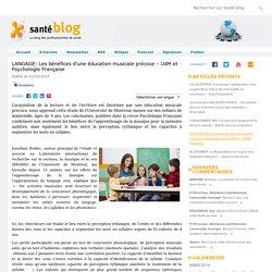 LANGAGE: Les bénéfices d'une éducation musicale précoce – UdM et Psychologie Française