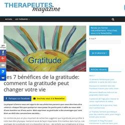Les 7 bénéfices de la gratitude: comment la gratitude peut changer votre vie - Therapeutes magazine