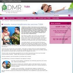 Isabelle, maman bénéficiaire des services TUBA - Fédération ADMR D'Ille et Vilaine