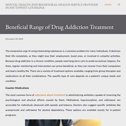Beneficial Range of Drug Addiction Treatment