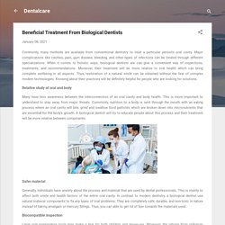 Beneficial Treatment From Biological Dentists