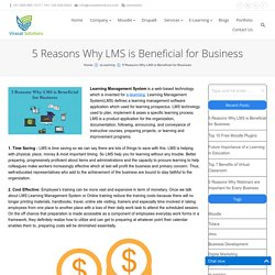 5 Reasons Why LMS is beneficial for Business - Virasat Solutions Blogs