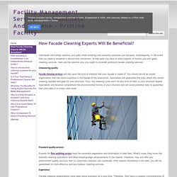 How Facade Cleaning Experts Will Be Beneficial?