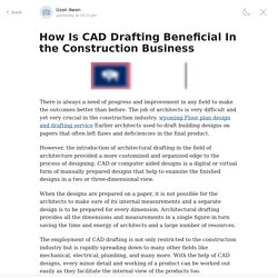 How Is CAD Drafting Beneficial In the Construction Business