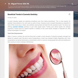 Beneficial Trends in Cosmetic Dentistry