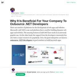 Why It Is Beneficial For Your Company To Outsource .NET Developers
