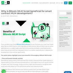 Why is Bitcoin MLM Script Beneficial for Bitcoin MLM Software development?