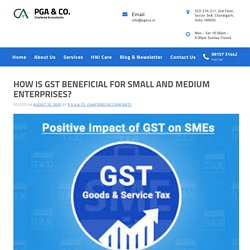 How Is Gst Beneficial For Small And Medium Enterprises