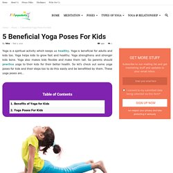 5 Beneficial Yoga Poses For Kids - 101YogaStudio