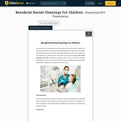 Beneficial Dental Cleanings For Children
