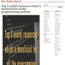 Top 5 useful resources which is beneficial for all the programming students