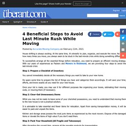 4 Beneficial Steps to Avoid Last Minute Rush While Moving