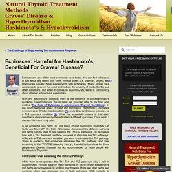 Natural Thyroid Treatment/Graves Disease/Hashimotos Thyroiditis