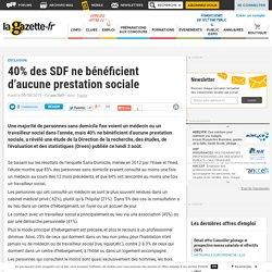 40% des SDF ne bénéficient d'aucune prestation sociale