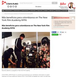 Más beneficios para colombianos en The New York Film Academy-NYFA