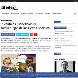 7 Ventajas (Beneficios) y Desventajas de las Redes Sociales