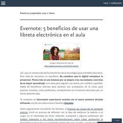 Evernote: 5 beneficios de usar una libreta electrónica en el aula