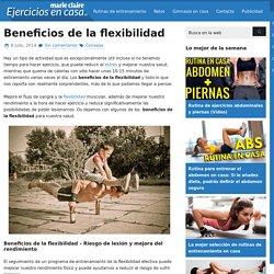 Beneficios de la flexibilidad - Ejercicios En Casa