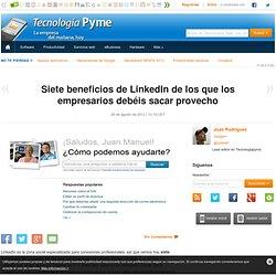 Siete beneficios de LinkedIn para empresas