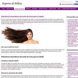 8 Beneficios maravillosos del aceite de ricino para el cabello
