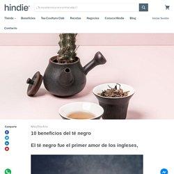 10 beneficios del té negroHindie Teashop