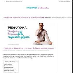 Pranayama: Beneficios y técnicas de la respiración yóguica